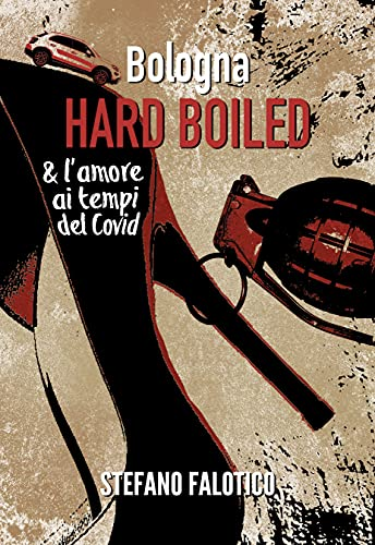 bologna hard boiled falotico copertina
